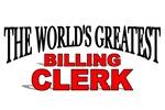 The World's Greatest Billing Clerk