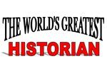 The World's Greatest Historian