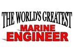 The World's Greatest Marine Engineer