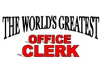 The World's Greatest Office Clerk