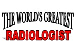 The World's Greatest Radiologist