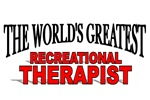 The World's Greatest Recreational Therapist