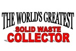 The World's Greatest Solid Waste Collector