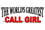 The World's Greatest Call Girl