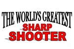The World's Greatest Sharp Shooter