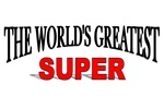 The World's Greatest Super
