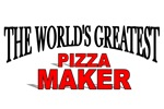 The World's Greatest Pizza Maker