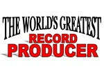 The World's Greatest Record Producer