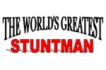 The World's Greatest Stuntman
