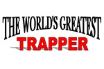 The World's Greatest Trapper