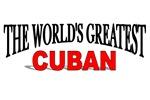 The World's Greatest Cuban