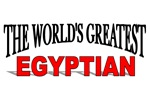 The World's Greatest Egyptian