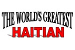 The World's Greatest Haitian