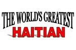 The World's Greatest Haitian