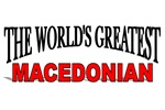 The World's Greatest Macedonian