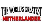 The World's Greatest Netherlander