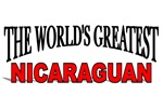 The World's Greatest Nicaraguan