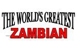 The World's Greatest Zambian