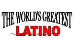 The World's Greatest Latino