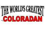 The World's Greatest Coloradan