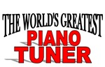 The World's Greatest Piano Tuner