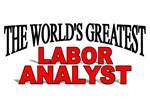 The World's Greatest Labor Analyst