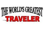 The World's Greatest Traveler