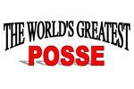 The World's Greatest Posse