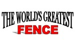 The World's Greatest Fence