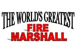The World's Greatest Fire Marshall