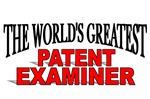 The World's Greatest Patent Examiner