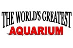 The World's Greatest Aquarium