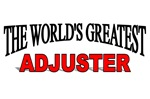 The World's Greatest Adjuster