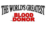 The World's Greatest Blood Donor