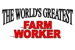 The World's Greatest Farm Worker