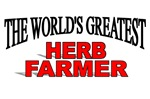 The World's Greatest Herb Farmer