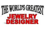 The World's Greatest Jewelry Designer