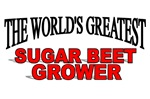The World's Greatest Sugar Beet Grower