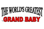 The World's Greatest Grand Baby