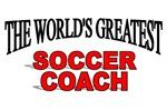 The World's Greatest Soccer Coach