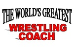 The World's Greatest Wrestling Coach