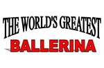 The World's Greatest Ballerina
