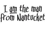 MAN FROM NANTUCKET