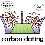 Carbon dating is not the process used to determine the age of ancient organic materials. It's actually the scientific process of carbon atoms getting it on, leading to carbon marriage & carbon babies.