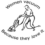 Women Vacuum - Sexist Spoof