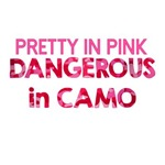 Pretty in Pink, Dangerous in Camo