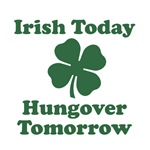 Irish Today, Hungover Tomorrow