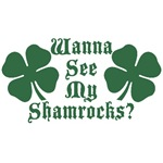 Wanna See My Shamrocks?