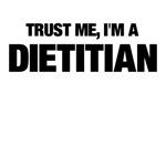 Trust Me, I'm A Dietitian