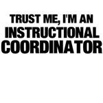 Trust Me, I'm An Instructional Coordinator